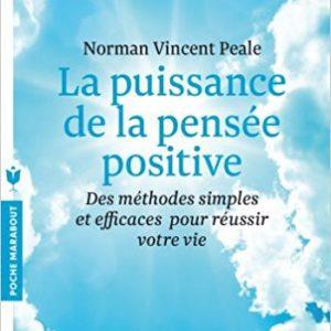 La puissance de la pensée positive, Norman Vincent Peale