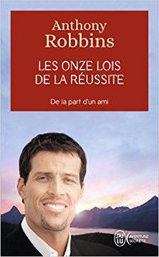 Les onze lois de la réussite, Anthony Robbins