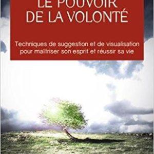 Le pouvoir de la volonté - Paul Clément Jagot