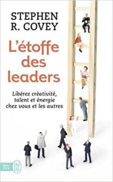L'étoffe des leaders - Stephen Covey