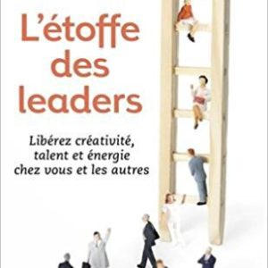 L'étoffe des leaders - Stephen Covey