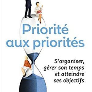 Priorité aux priorités - Stephen Covey