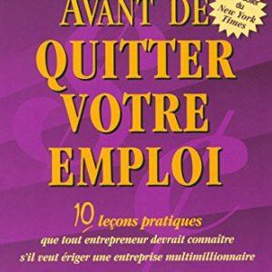 Avant de quitter votre emploi - Robert T. Kiyosaki
