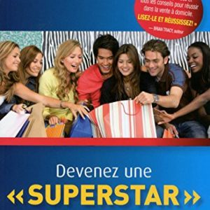 Devenez une superstar de la vente directe - Mary Christensen