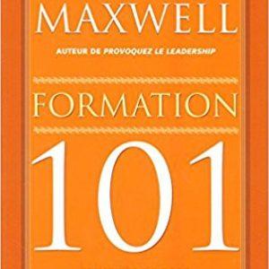 Formation 101 - John Maxwell