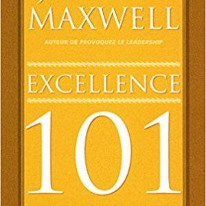 Excellence 101 John Maxwell
