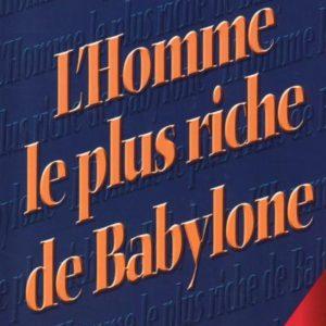 L'homme le plus riche de Babylone- Georges Clason