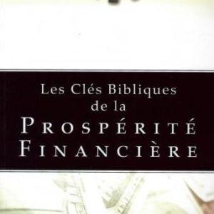 Les clés bibliques de la prospérité financière Kenneth Hagin