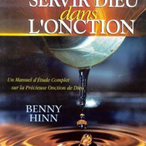 Servir dans l'onction Benny Hinn