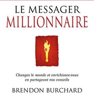 Le messager millionnaire Brendon Burchard