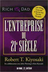 L'entreprise du 21è siècle Robert Kiyosaki