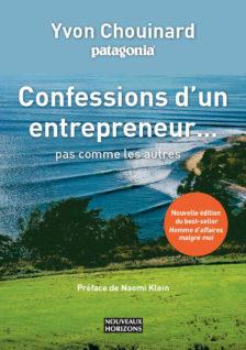 Confessions d'un entrepreneur pas comme les autres Nouveaux Horizons