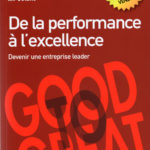De la performance à l'excellence Jim Collins Nouveaux Horizons