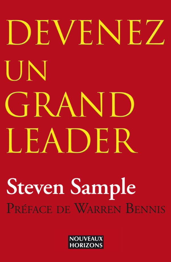 Devenez un grand leader Steven Sample Nouveaux Horizons