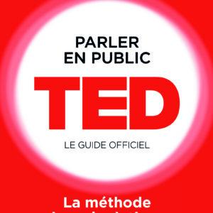 parler en public TED le guide officiel