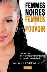 Femmes noires Femmes de Pouvoir Avis A. Jones-Deweever nouveaux Horizons