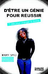 Pas besoin d'être un génie pour réussir Mary Spio Nouveaux Horizons