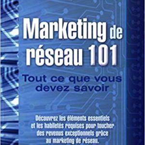 Marketing de réseau 101 Joe Rubino & John Terhune