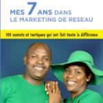 mes 7 ans dans le marketing de réseau Gbaguidi Augustin Zinsou