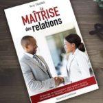 LA MAÎTRISE DES RELATIONS