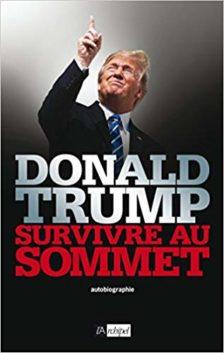 Donald Trump survivre au sommet